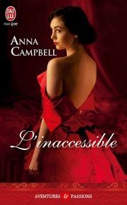L'inaccessible de Anna Campbell