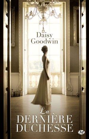 la-derniere-duchesse Daisy Goodwin