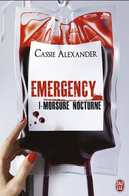 Emergency tome 1 : Morsure Nocturne de Cassie Alexander