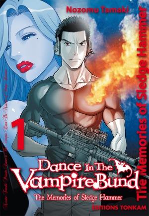 Dance In The Vampire Bund - The Memories Of Sledge Hammer Tome 1