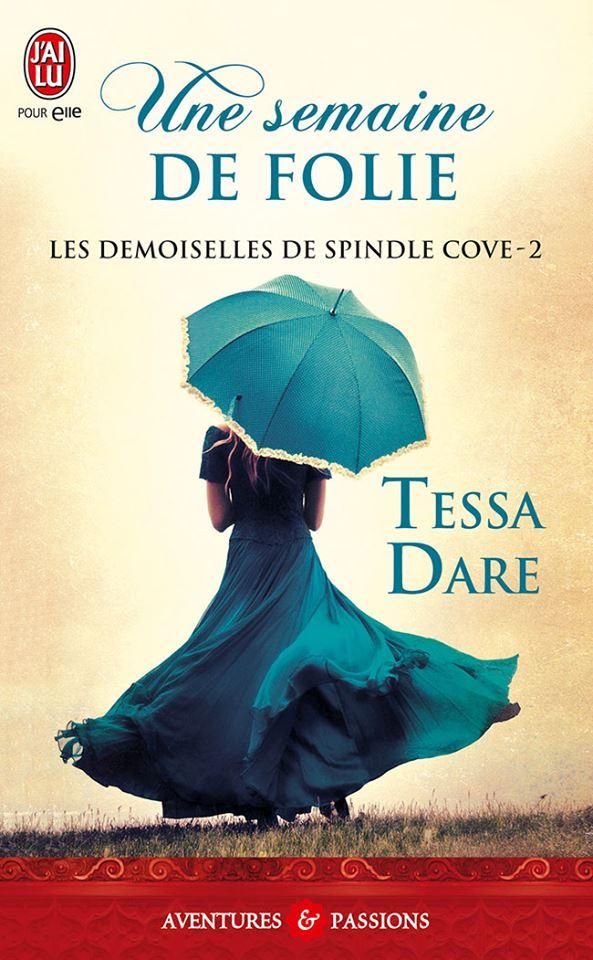 Carnet de lecture de LaMarquise Les-demoiselles-de-spindle-cove-t2-une-semaine-de-folie-de-tessa-dare