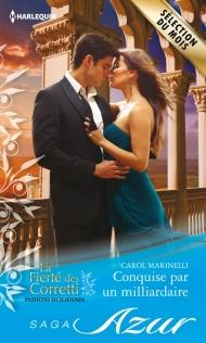 La Fierté des Corretti, tome 1: Conquise par un Milliardaire de Carol Marinelli Conquise-par-un-milliardaire