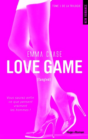 Tangled Tome 1 : Love Game de Emma Chase