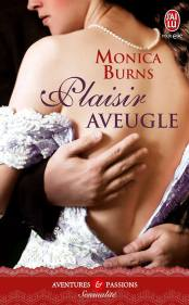 Plaisir Aveugle de Monica Burns- Nvelle Collection - Sensualité