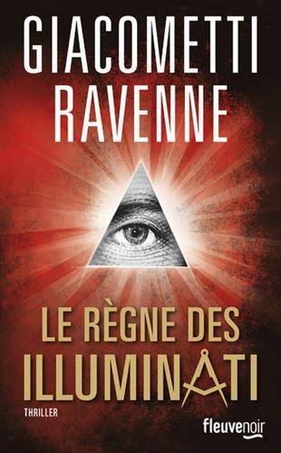 Le Règne des Illuminati de GIACOMETTI et RAVENNE