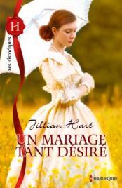 Un mariage tant désiré Jillian Hart