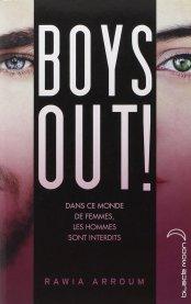Boys Out! de Rawia Arroum
