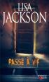 Passé à vif de Lisa Jackson
