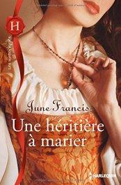 Une héritière à marier de June Francis
