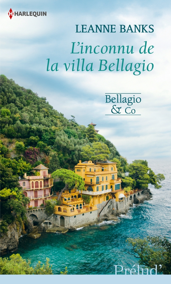 Bellagio & co - tome 3 : L'inconnu de la Villa Bellagio de Leanne Banks Linconnu-de-la-villa-bellagio-de-leanne-banks