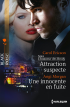 Attraction suspecte de Carol Ericson