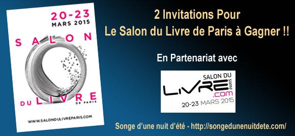 Songe d 39 une nuit d 39 t concours 2 invitations pour le salon du livre de - Invitation salon du livre ...