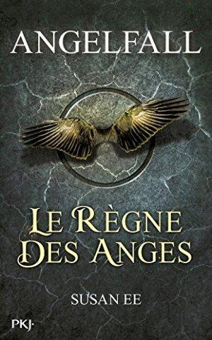 Angelfall T2 - Le Règne des Anges de Susan Ee