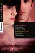 Complice malgré elle de Carla Cassidy - Le goût du danger de Meredith Fletcher