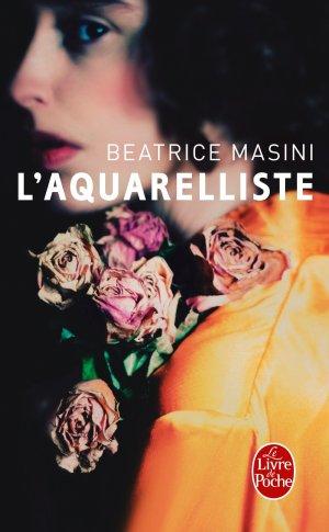 l'aquerelliste de Beatrice Masini