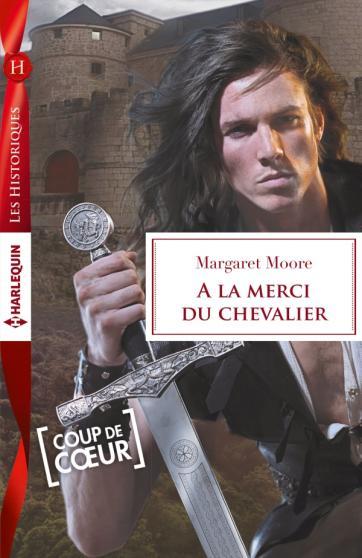 A la merci du chevalier de Margaret Moore A-la-merci-du-chevalier-de-margaret-moore