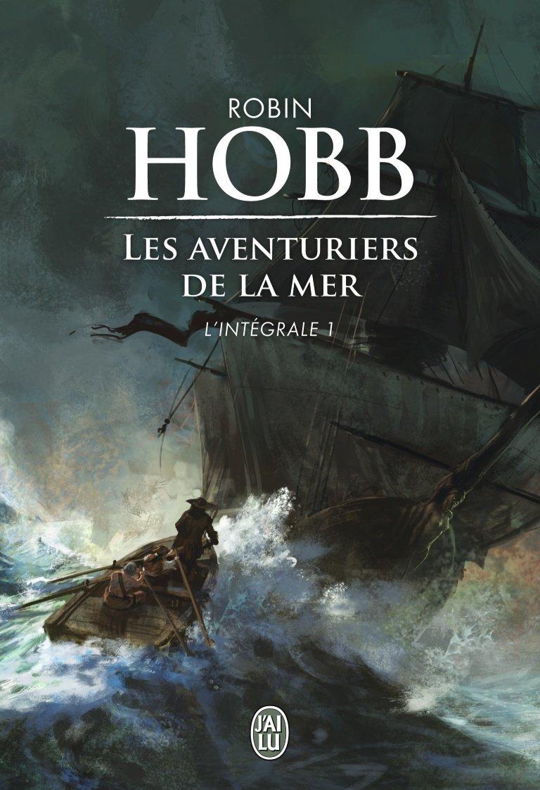 Les aventuriers de la mer - Robin Hobb - 9 livres