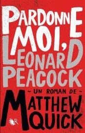 Pardonne-moi, Leonard Peacock de Matthew Quick