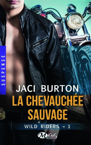 La Chevauchée Sauvage de Jaci Burton