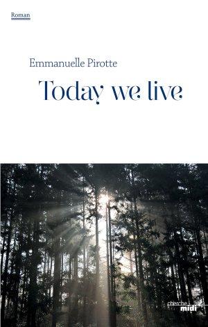 today we live Emmanuel Pirotte
