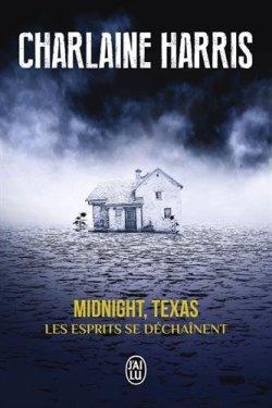 Midnight, Texas Charlaine Harris Les esprits se déchainent