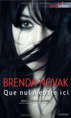 Que nul n'entre ici de Brenda Novak
