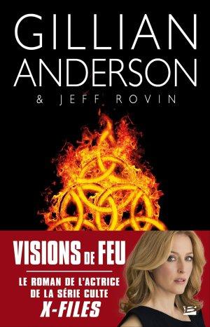 Vision de Feu de Gillian Anderson et Jeff Rovin