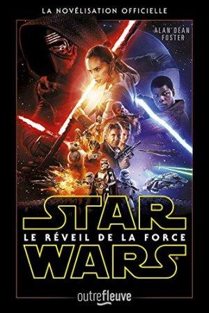 Star Wars Episode VII - Le Réveil de la Force Alan Dean Foster