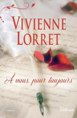 A vous pour toujours Vivienne Lorret