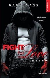 Fight for Love 6  Legend de Katy Evans