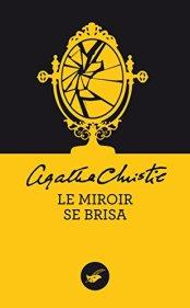 Le miroir se brisa d'Agatha Christie