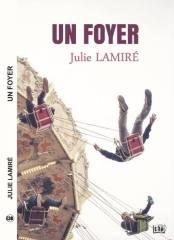 un foyer Julie Lamiré