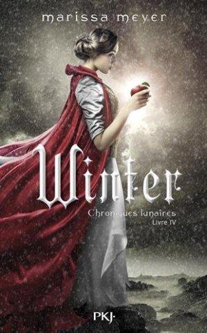 Les Chroniques Lunaires, Tome 4  Winter - Marissa Meyer