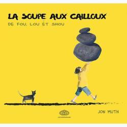 la-soupe-aux-cailloux-jon-muth
