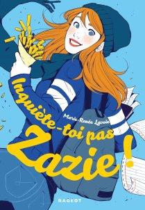Inquiète toi pas Zazie couverture