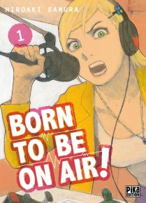 Born to be on air - tome 1