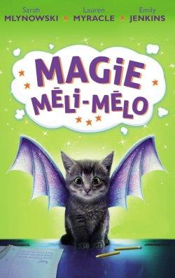 magie-meli-melo-tome1