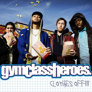 clothes-off-gym-class-heroes