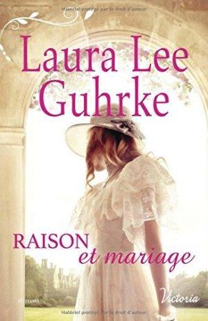 raison-et-mariage-laura-lee-guhrke