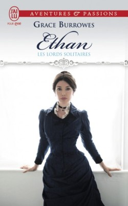 Ethan - Les Lords solitaires 3, Grace Burrowes