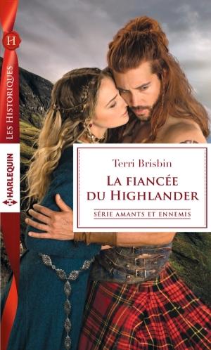 la-fiancee-du-highlander-de-terri-brisbin