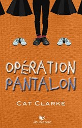 operation-pantalon-cat-clarke