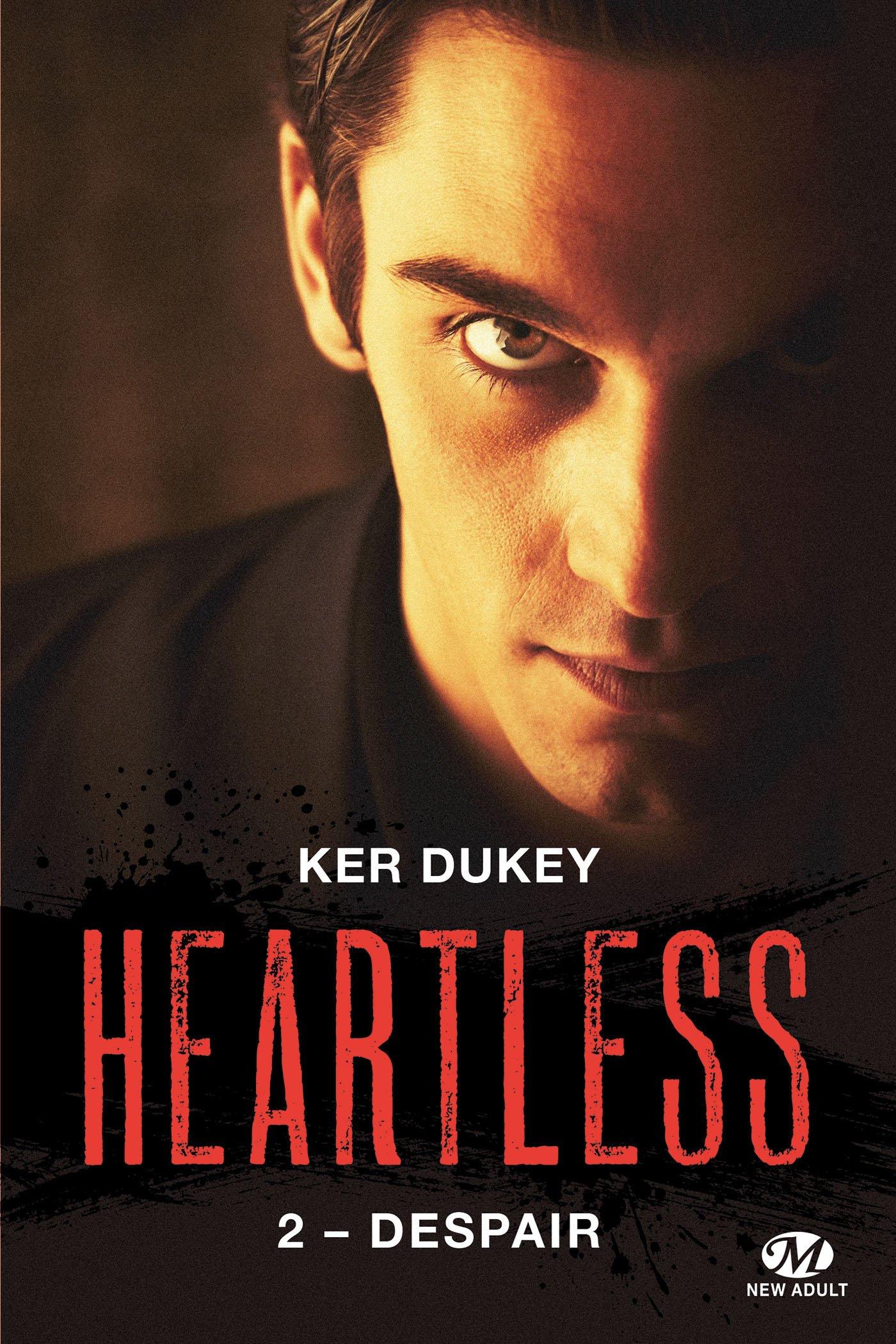 Heartless, tome 2 : Despair de Ker Dukey